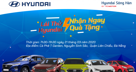 Lái Thử Hyundai – Nhận Ngay Quà Tặng